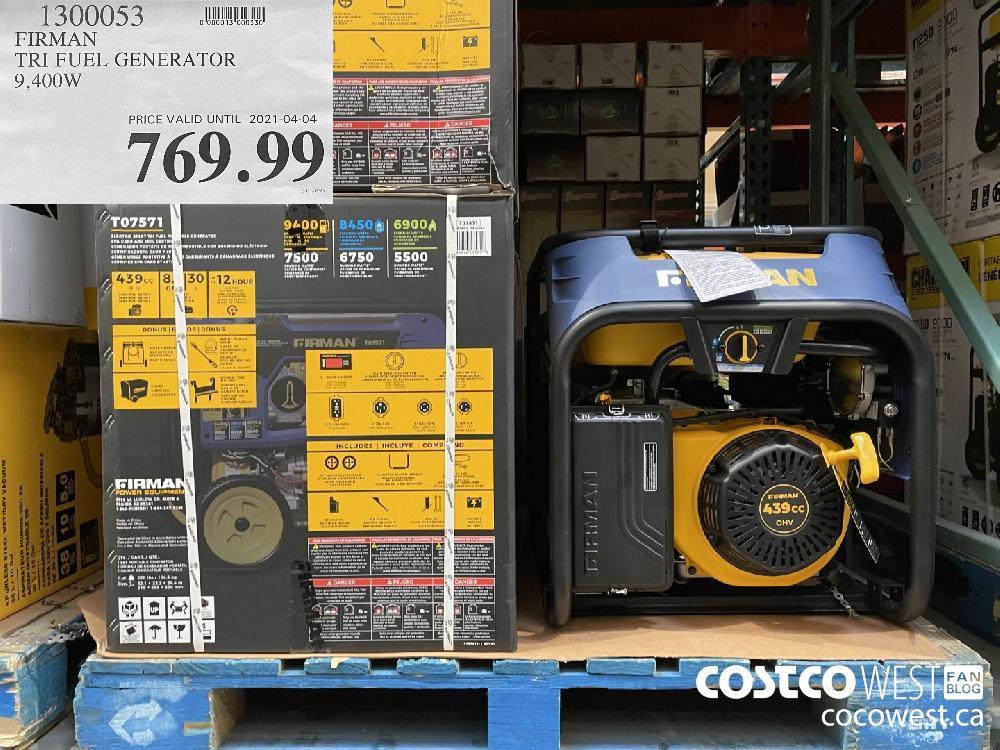 1300053 FIRMAN TRI FUEL GENERATOR 9 400 W PRICE VALID UNTIL 2021-04-04 $769.99