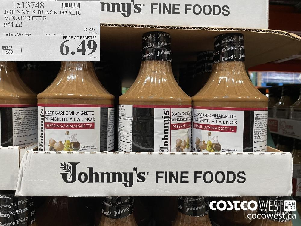 1513748 JOHNNY'S BLACK GARLIC VINAIGRETTE 944 ml EXPIRY DATE: 2021-04-11 $6.49
