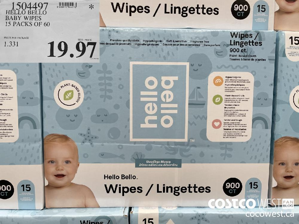 1504497 HELLO BELLO BABY WIPES 15 PACKS OF 60 $19.97