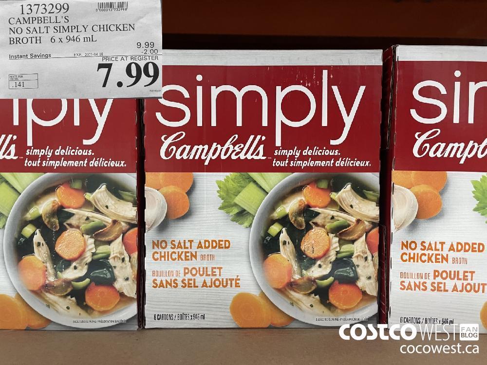 1373299 CAMPBELL'S NO SALT SIMPLY CHICKEN BROTH 6x 946 mL EXPIRY DATE: 2021-04-18 $7.99