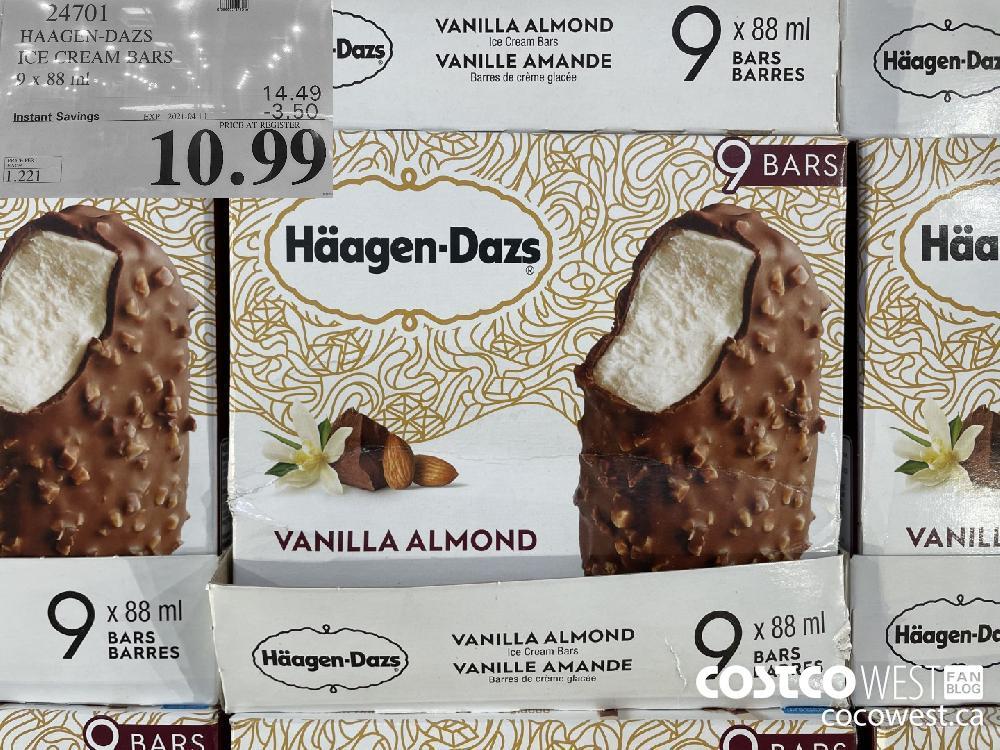 24701 HAAGEN-DAZS ICE CREAM BARS 9 x 88 ml EXPIRY DATE: 2021-04-11 $10.99